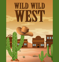 Wild west poster with buildings in desert vector