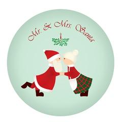 mr mrs santa under the mistletoe vector image