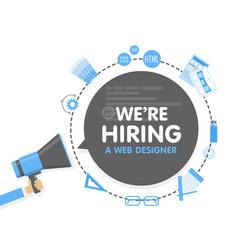 we hire a web designer megaphone concept vector image vector image