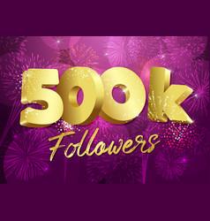 500 k followers 3d fireworks purple vector
