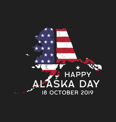happy alaska day graphic for t-shirt or other vector image