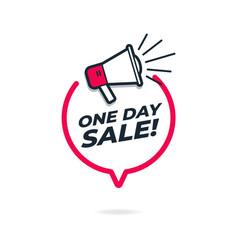 One day sale and megaphone loudspeaker vector
