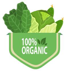 organic natural food 100 percent fresh greens vector image