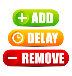 Add delay and remove button set with matching vector