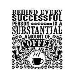 Behind every successful person is a substantial vector