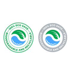 biodegradable and recyclable icon eco save bio vector image