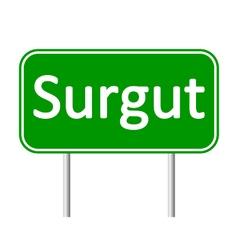 Surgut road sign vector