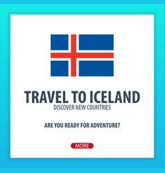 travel to iceland discover and explore new vector image