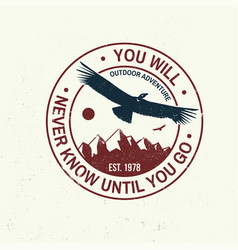 you will never know until go slogan summer vector image