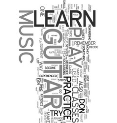 you can learn to play music on guitar text word vector image vector image