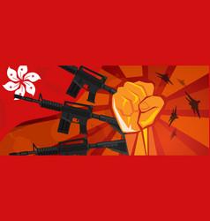 hongkong flag and hand fist fight warfare country vector image