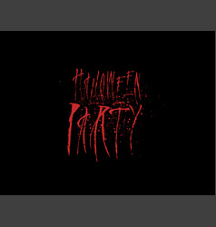 scary horror halloween party sign vector image