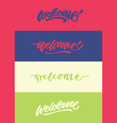 Welcome modern calligraphy typography greeting vector