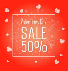 big sale of valentines day 50 off vector image