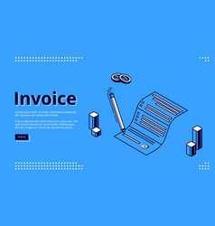 Invoice isometric landing page paper bill signing vector