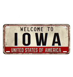 welcome to iowa vintage rusty metal plate vector image