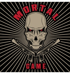 mortal game with skull and guns vector image