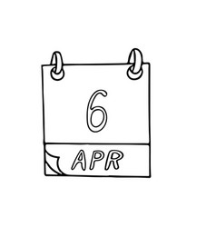 Calendar hand drawn in doodle style april 6 vector