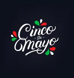 Cinco de mayo hand written lettering vector