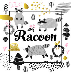 Cute racoon hand drawn design childish background vector