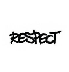 Graffiti respect word sprayed in black over white vector