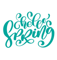 hand drawn hello spring text motivational vector image