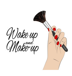 Wake up and make-up quote beauty poster vector