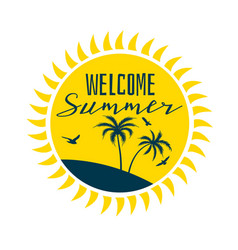 welcome summer sun label with beach silhouette vector image