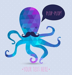 postcard with cute octopus hipster card mustashes vector image