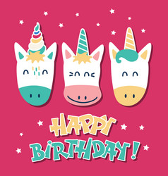Cute unicorns greeting card with a happy birthday vector