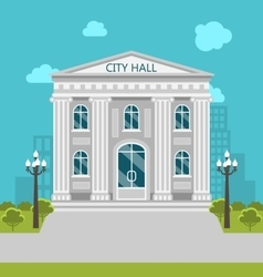 Municipal Building City Hall the Government the vector image vector image