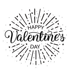 happy valentines day vintage hand lettering card vector image
