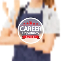 Career Opportunity For Chef Badge vector image