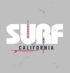 surf typography for t-shirt print vector image