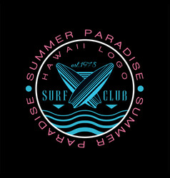 Summer paradise hawaii logo surf club est 1978 vector