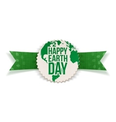 Happy Earth Day paper Label and festive Ribbon vector image
