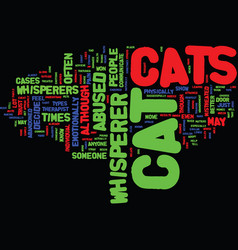 The cat whisperer text background word cloud vector