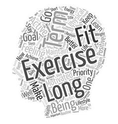 What Can We Learn From Long Term Exercisers text vector image