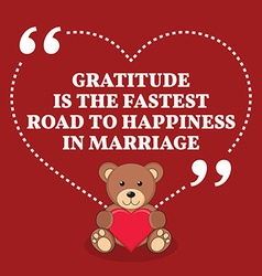 Inspirational love marriage quote Gratitude is the vector