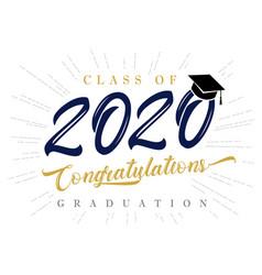 class 2020 congratulations graduation vector image