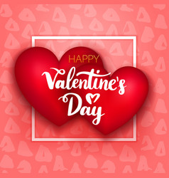 happy valentines day two hearts vector image