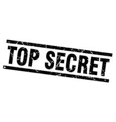 Square grunge black top secret stamp vector