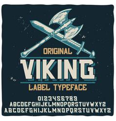 vintage label typeface named viking vector image