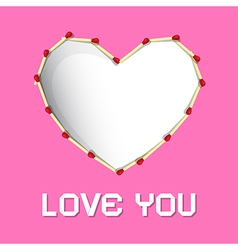 I Love You Theme Safety Matches Heart on Pink vector image vector image