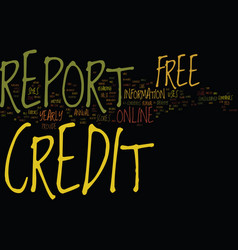 Free credit report online text background word vector