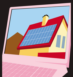 house with solar panels on laptop screen vector image