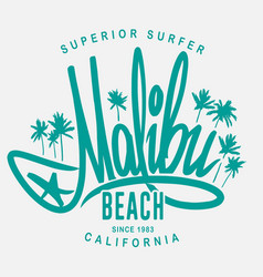Malibu surf typography t-shirt print design vector