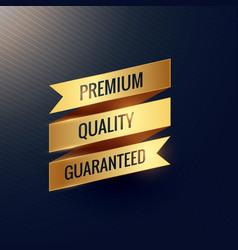 Premium quality guaranteed golden ribbon design vector