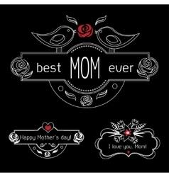 Vintage Mothers Day Labels Set On Chalkboard best vector image vector image