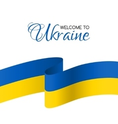 Welcome to Ukraine Card with flag of Ukraine vector image